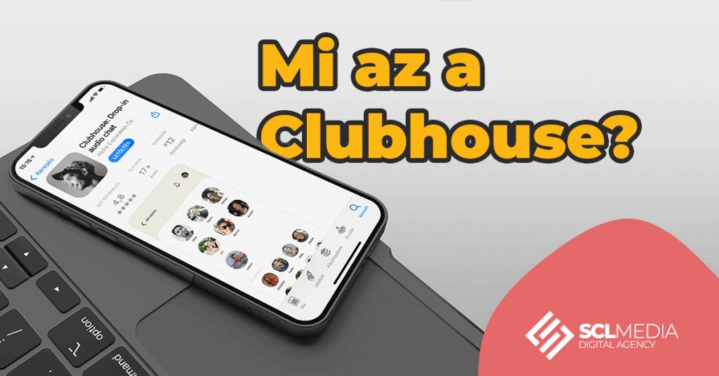 Mi az a Clubhouse?